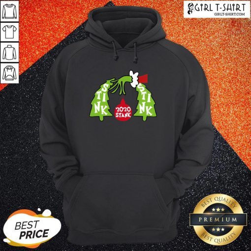 Good Funny Grinch 2020 Stink Stank Stunk Christmas Hoodie - Design By Girltshirt.com