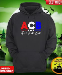 Great Acb Fill That Seat Hoodie
