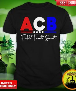 Great Acb Fill That Seat Shirt