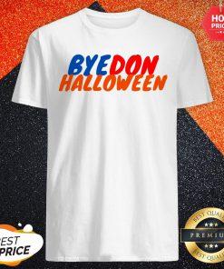Happy Bye Don Halloween Shirt