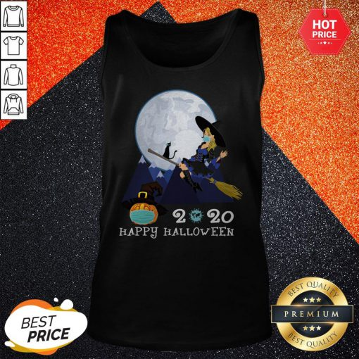 Happy Halloween 2020 Funny Witch Quarantined Tank Top