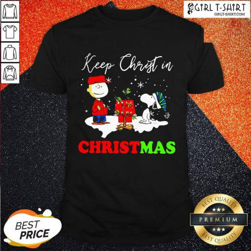 Happy Snoopy And Charibow Keep Christ In Christmas Shirt - Design By Girltshirt.com