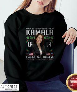Harris Deck The Halls With Progress And Equality Kamala Lah La Lah La Christmas Sweatshirt