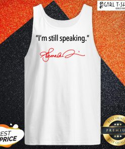 Im Still Speaking Kamala Tank Top