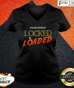 It Locked And Loaded By Team Torment V-neck - Design By Girltshirt.com