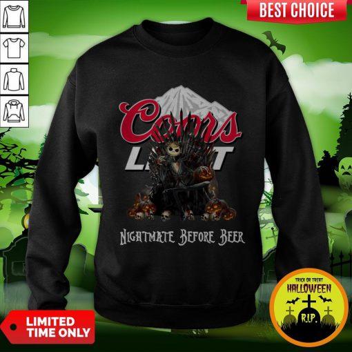 Jack Skeleton Coors Light Nightmate Before Beer Sweatshirt
