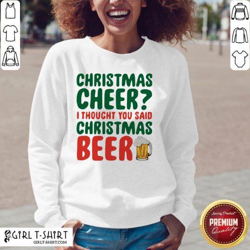 Like Christmas Cheer I Thought You Said Christmas Beer V-neck - Design By Girltshirt.com