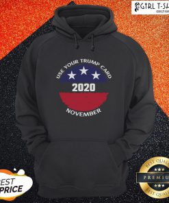 Made Use Your Trump Card 2020 November American Flag Hoodie- Design By Girltshirt.com
