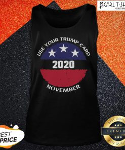 Made Use Your Trump Card 2020 November American Flag Tank Top - Design By Girltshirt.com
