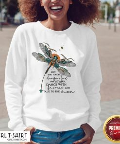 Might You Touch Dragonflies And Stars Dance With Fairies And Talk To The Moon V-neck- Design By Girltshirt.com