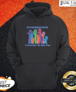 Now Let's Fight Diabetes Together In November We Wear Blue Hoodie - Design By Girltshirt.com