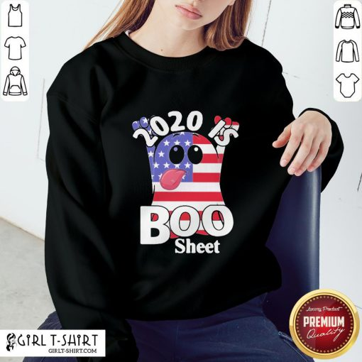 Official 2020 Is Boo Sheet American Flag Sweatshirt - Design By Girltshirt.com