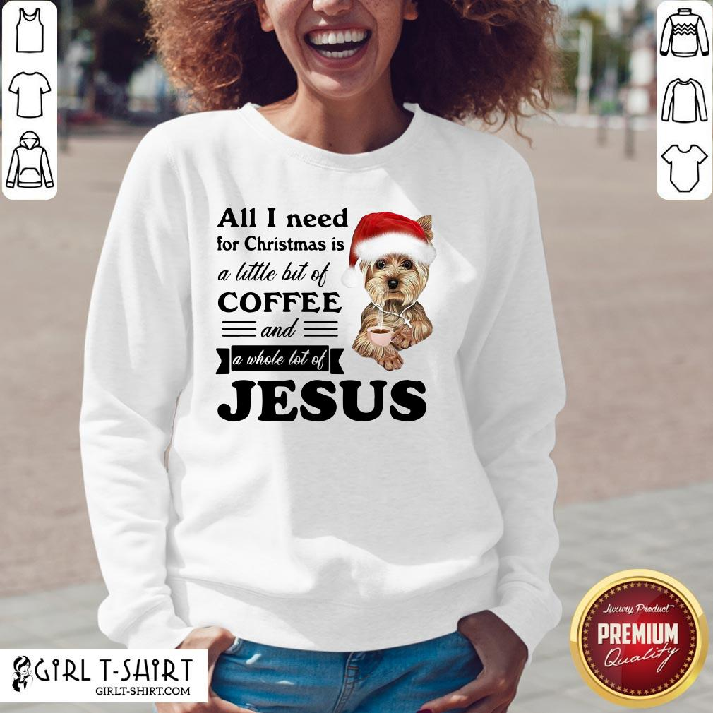 Official All I Need For Christmas Is A Little Bit Of Coffee And A Whole Lot Of Jesus V-neck- Design By Girltshirt.com