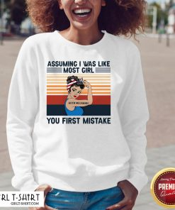 Official Assuming I Was Like Most Girl Auto Mechanic You First Mistake V-neck - Design By Girltshirt.com