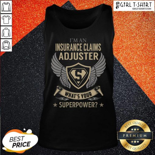 Official Insurance Claims Adjuster What's Your Superpower Tank Top - Design By Girltshirt.com