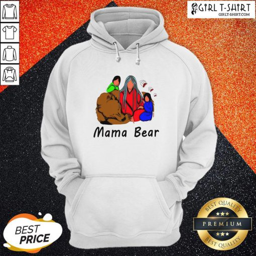 Official Native American Mama Bear Hoodie - Design By Girltshirt.com