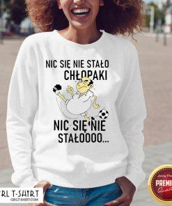 Official Nic Sie Nie Stalo Chlopaki Nic Sie Nie Stalooo V-neck - Design By Girltshirt.com