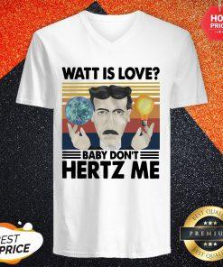 Official Watt Is Love Baby Dont Hertz Me Vintage Retro V-neck