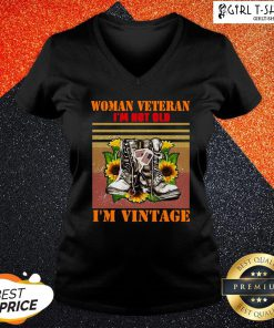 Official Woman Veteran Im Not Old Im Vintage V-neck - Design By Girltshirt.com