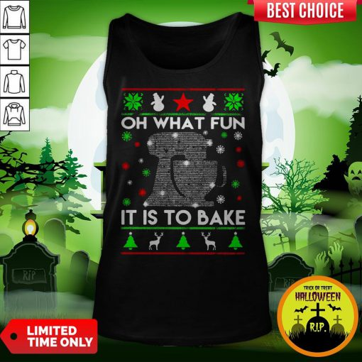 Oh What Fun It Is To Bake Merry Christmas Tank Top