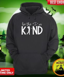 Play Golf Be The I In Kind Hoodie