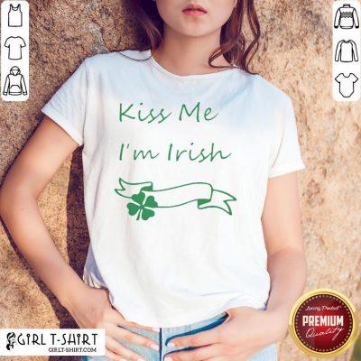 Premium Kiss Me I'm Irish Shirt - Design By Girltshirt.com