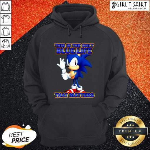 Sonic This Is The Only Blue Life That Matters Hoodie