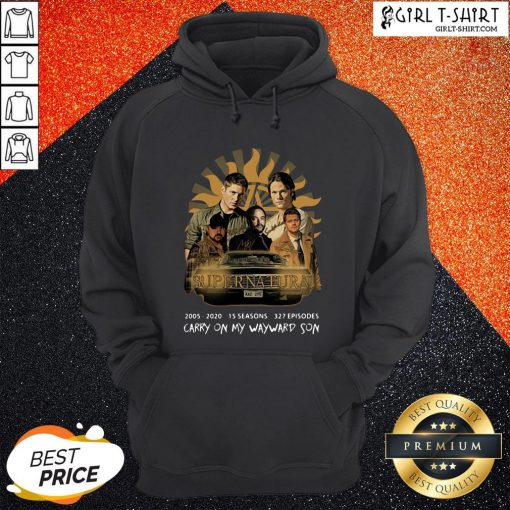 Super Natural 2005 2020 15 Seasons 327 Episodes Carry On My Wayward Son Signatures Hoodie
