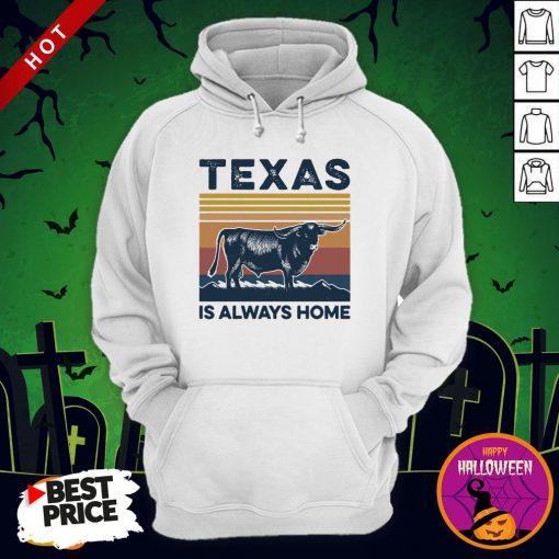 Texas Is Always Home Vintage Hoodie