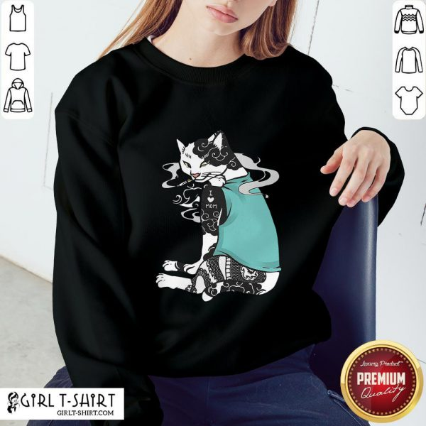 The Cat Smoking Tattoos I Love Mom Sweatshirt - Design By Girltshirt.com