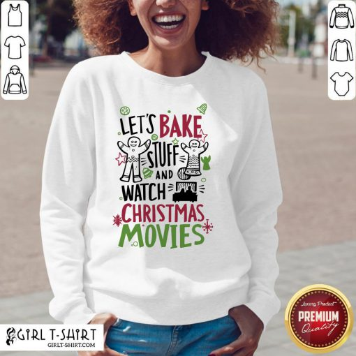 To Let's Bake Stuff And Watch Christmas Movies V-neck - Design By Girltshirt.com