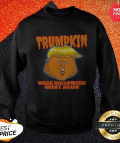 Trumpkin 2020 Make Halloween Great Again Sweatshirt