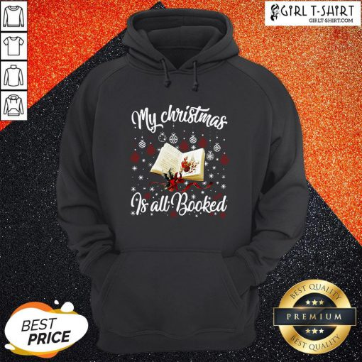 Want My Christmas Is All Booked Hoodie - Design By Girltshirt.com