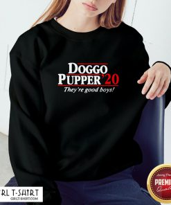 Young Doggo Pupper 2020 They Ae Good Boys Sweatshirt - Design By Girltshirt.com