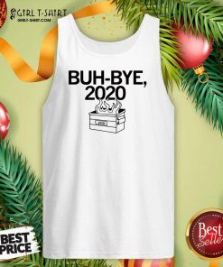 Buh Bye 2020 Tank Top - Design By Girltshirt.com