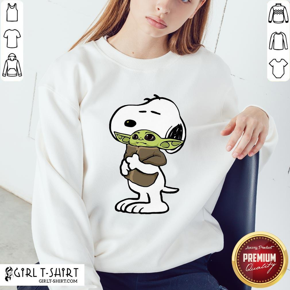 Awesome Snoopy Hugged Baby Yoda Tightly Sweatshirt - Design By Girltshirt.com