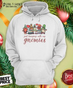 Just Hanging With My Gnomies Christmas Squad Hoodie- Design By Girltshirt.com