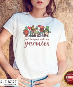 Just Hanging With My Gnomies Christmas Squad Shirt- Design By Girltshirt.com