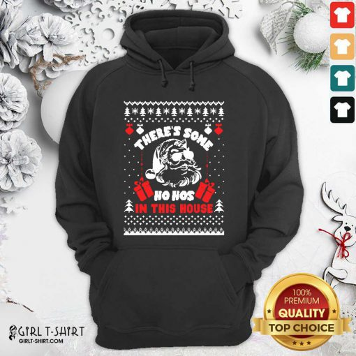 Best Ugly Christmas There's Some Ho Hos In This House Hoodie - Design By Girltshirt.com