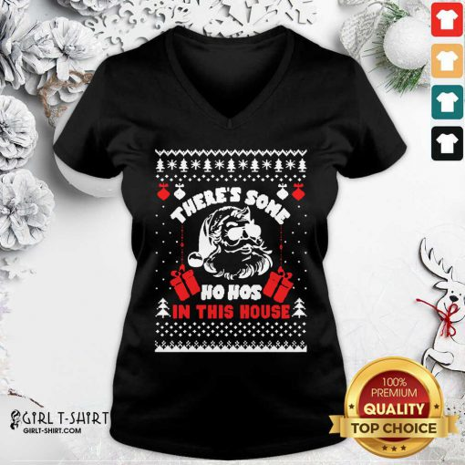 Best Ugly Christmas There's Some Ho Hos In This House V-neck - Design By Girltshirt.com