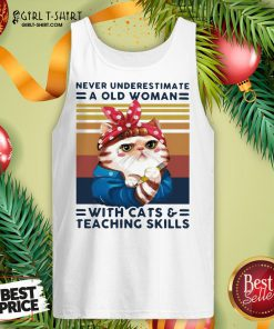 Congratulate Never Underestimate An Old Woman With Cats And Teaching Skills Vintage Retro Tank Top- Design By Girltshirt.com