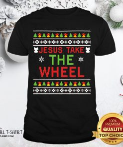Do Jesus Take The Wheel Ugly Christmas ShirtDo Jesus Take The Wheel Ugly Christmas Shirt - Design By Girltshirt.com
