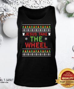 Do Jesus Take The Wheel Ugly Christmas ShirtDo Jesus Take The Wheel Ugly Christmas Tank Top - Design By Girltshirt.com