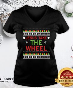 Do Jesus Take The Wheel Ugly Christmas ShirtDo Jesus Take The Wheel Ugly Christmas V-neck- Design By Girltshirt.com