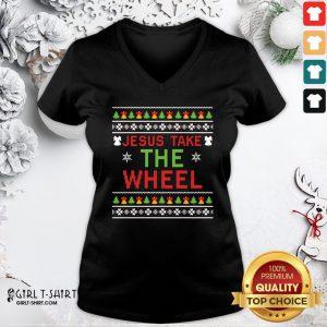 Do Jesus Take The Wheel Ugly Christmas ShirtDo Jesus Take The Wheel Ugly Christmas V-neck- Design By Girltshirt.com