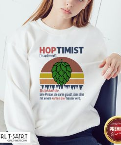 Feel Hoptimist Noun A Person Who Believes In It Vintage Retro Sweatshirt - Design By Girltshirt.com