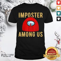 Frist Red Imposter Among Us Shirt- Design By Girltshirt.com