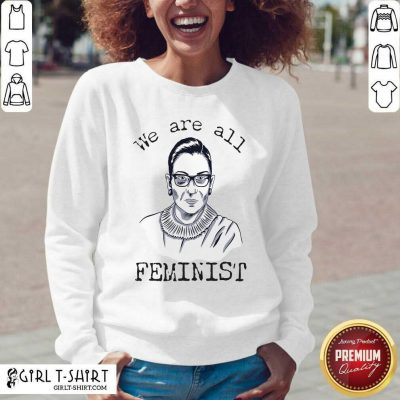 We Are All Feminist Rights Support Ruth Bader Ginsburg V-neck - Design By Girltshirt.com
