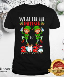What The Elf Happened To 2020 Toilet Paper Santa Clause Face Mask Merry Christmas Shirt- Design By Girltshirt.com