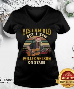 Yes I Am Old But I saw Willie Nelson On Stage Vintage Retro V-neck - Design By Girltshirt.com